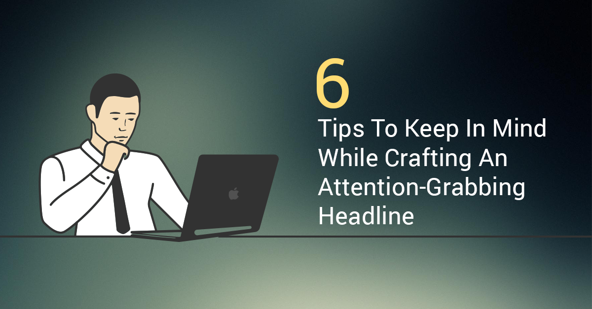 How to Write Attention-Grabbing Titles for Blogs and Articles