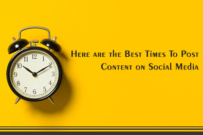 Best Times To Post Content on Social Media for Business growth